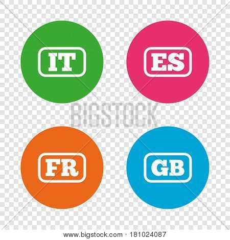 Language icons. IT, ES, FR and GB translation symbols. Italy, Spain, France and England languages. Round buttons on transparent background. Vector