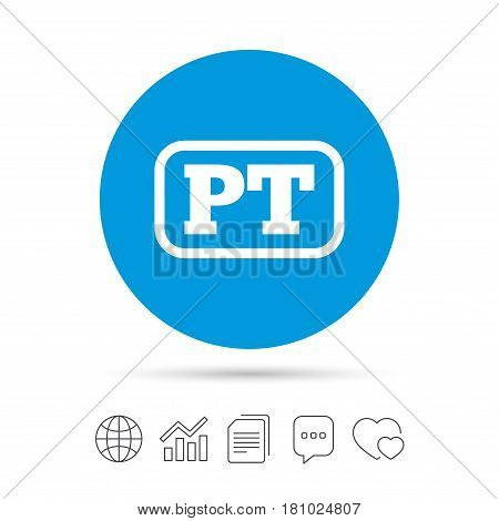 Portuguese language sign icon. PT Portugal translation symbol with frame. Copy files, chat speech bubble and chart web icons. Vector