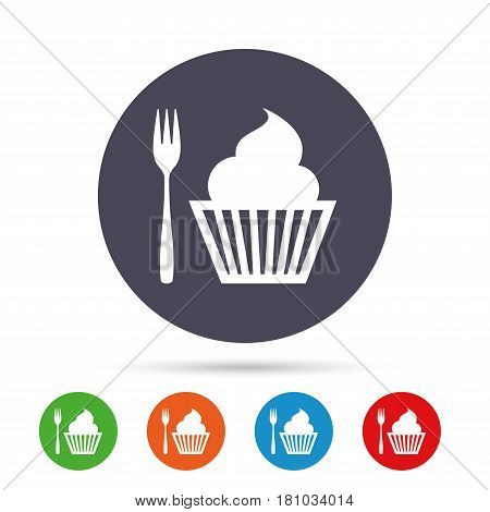 Eat sign icon. Dessert trident fork with muffin. Cutlery symbol. Round colourful buttons with flat icons. Vector