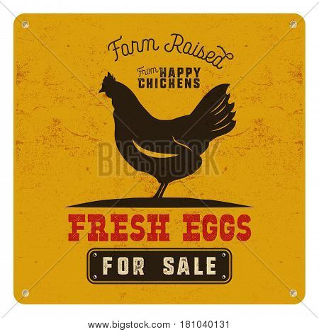 Farm fresh eggs poster, card on yellow vintage rusty metal background with chicken. Retro typography style. Vintage vector design.