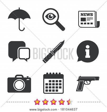 Gun weapon icon.Knife, umbrella and photo camera signs. Edged hunting equipment. Prohibition objects. Newspaper, information and calendar icons. Investigate magnifier, chat symbol. Vector