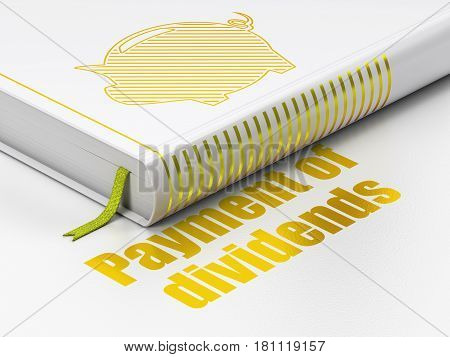 Banking concept: closed book with Gold Money Box icon and text Payment Of Dividends on floor, white background, 3D rendering