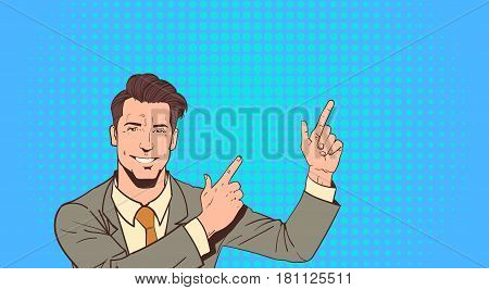 Business Man Point Finger To Copy Space Pop Art Colorful Retro Style Vector Illustration