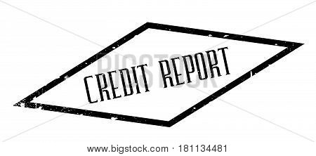 Credit Report rubber stamp. Grunge design with dust scratches. Effects can be easily removed for a clean, crisp look. Color is easily changed.