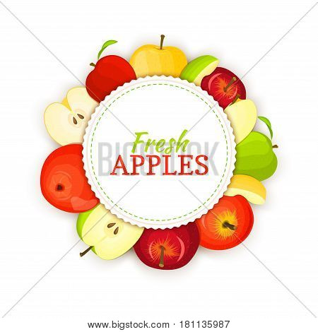 Round colored frame composed of different appels fruit. Vector card illustration. Circle apple frame. Yellow, red and green apple fresh fruits appetizing looking for packaging design of healthy food.