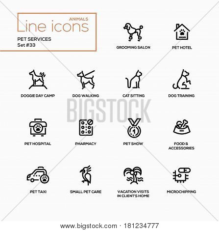 Pet services - modern vector single line icons set. Grooming salon, hotel, day camp, training, walking, hospital, food, show, pharmacy, taxi, care, microchipping