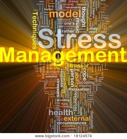 Background concept wordcloud illustration of stress management glowing light