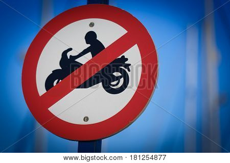 Sign prohibiting to go on a motorcycle