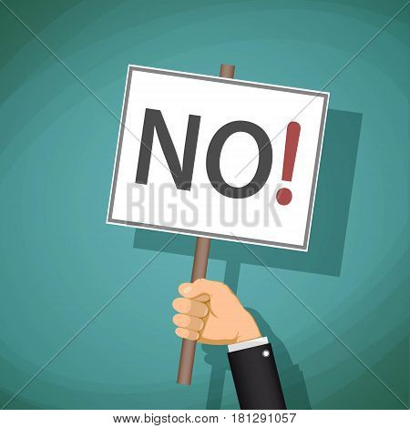 Man holding a sign with the word no. Demonstration and protest. Stock vector illustration.