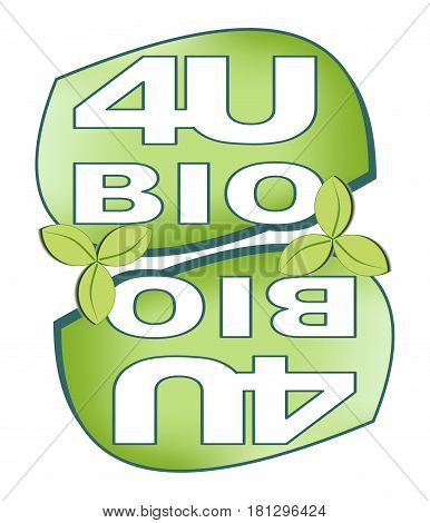 Green label for bio product with mirror stylized inscription Bio for you