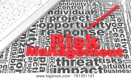 Computer keyboard on white desk with risk management keywords wordcloud and red pen business concept 3d illustration