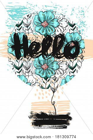 Cute circle hand drawn summer floral card template Hello. Perfect for invitation, scrapbooking, web, card, blog, sale, calendar cover, notes and many other. Vector illustration