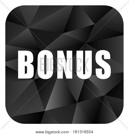 Bonus black color web modern brillant design square internet icon on white background.