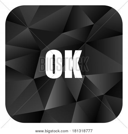 Ok black color web modern brillant design square internet icon on white background.