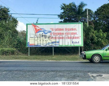 Havana, Cuba - Jan 13, 2017: Communist propoganda sign along the road in Cuba writing