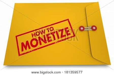 How to Monetize Words Stamp Yellow Envelope Secrets 3d Illustration