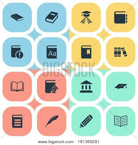 Vector Illustration Set Of Simple Reading Icons. Elements Academic Cap, Sketchbook, Pen And Other Synonyms Alphabet, Dictionary And Book.