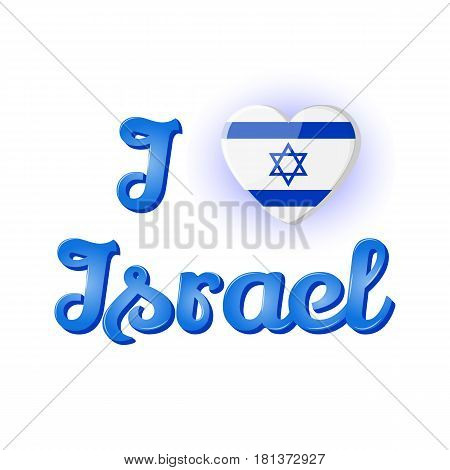 Lettering: I Love Israel with national flag in heart shape. Icon for your design isolated on blue background in simple cartoon style for Independence Day. Vector illustration. Holiday Collection.