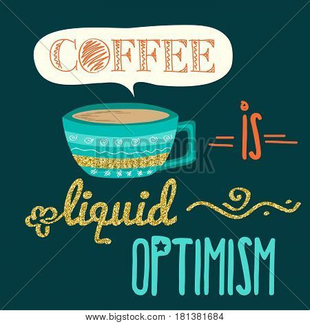 Retro background with coffee quote and golden glitterig details vector format