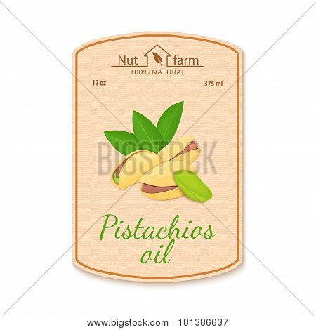 Vector pistachios nut oil lable. Composition of filbert nut. Design of a sticker for jar walnut nut oil, pistacia nut butter. Sticker in retro style with texture for your design.