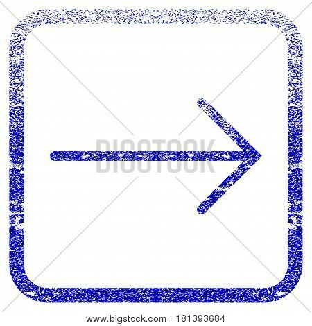 Arrow Right textured icon for overlay watermark stamps. Blue vectorized texture. Flat vector symbol with scratched design inside rounded square frame. Framed blue rubber seal stamp imitation.