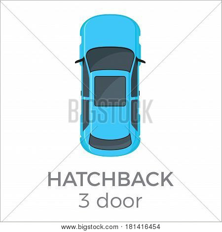 Three doors hatchback top view icon. Modern passenger car roof view with text flat vector isolated on white. Personal passenger vehicle illustration for urban transport concepts and infographics