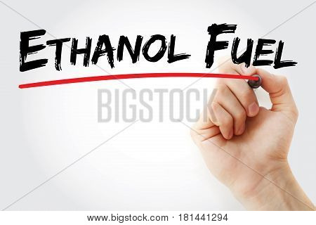 Hand Writing Ethanol Fuel With Marker