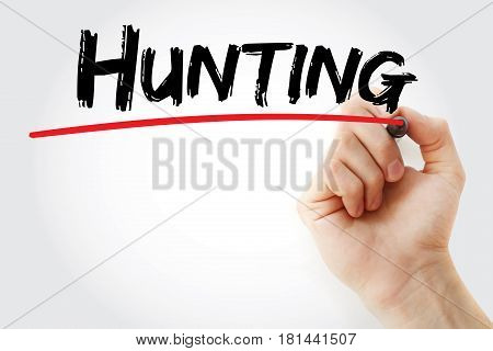 Hand Writing Hunting With Marker