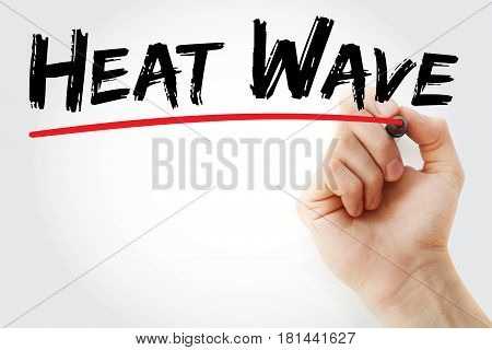 Hand Writing Heat Wave With Marker