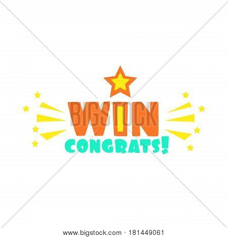 Win Congratulations Sticker With Star And Sparks Design Template For Video Game Winning Finale. Graphic Flat Vector Message With Text Saying Win Congrats And Victory Symbols