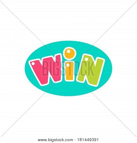 Win Congratulations Sticker With Bubble Design Template For Video Game Winning Finale. Graphic Flat Vector Message With Text Saying Win Congrats And Victory Symbols