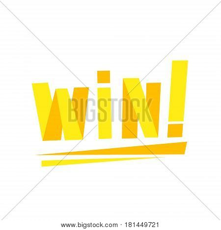 Win Congratulations Sticker With Yellow Letters Design Template For Video Game Winning Finale. Graphic Flat Vector Message With Text Saying Win Congrats And Victory Symbols