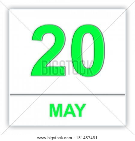 May 20. Day on the calendar. 3D illustration