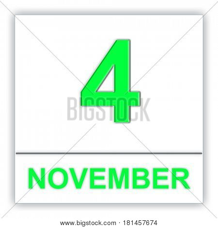 November 4. Day on the calendar. 3D illustration