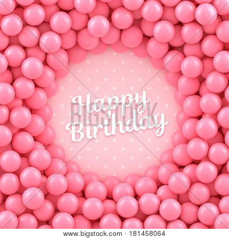 Pink candy balls background with Happy Birthday. Vector illustration Eps 10