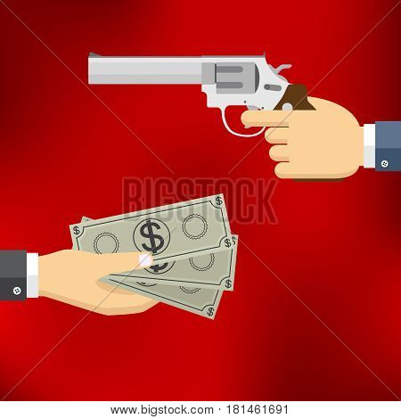 Robbery concept. Hand holding pistol and another hand giving or offering money bills. Flat design