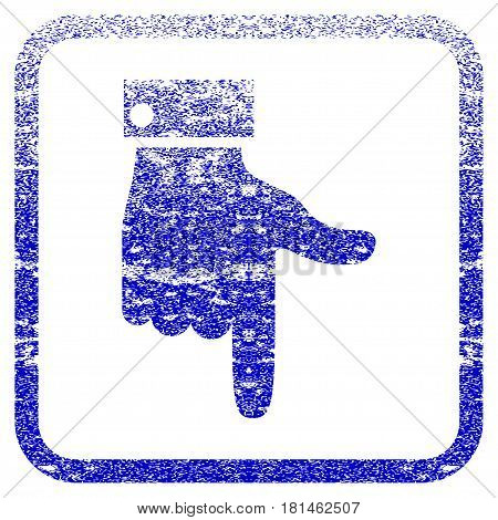 Hand Pointer Down textured icon for overlay watermark stamps. Blue vectorized texture. Flat vector symbol with dirty design inside rounded square frame. Framed blue rubber seal stamp imitation.