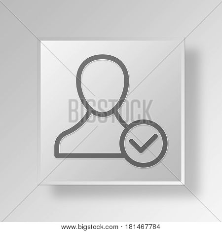 3D Symbol Gray Square accept user icon Business Concept