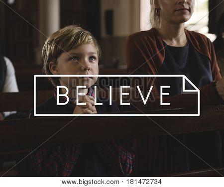 Believe Faith Inspire Imagination Trust Worship