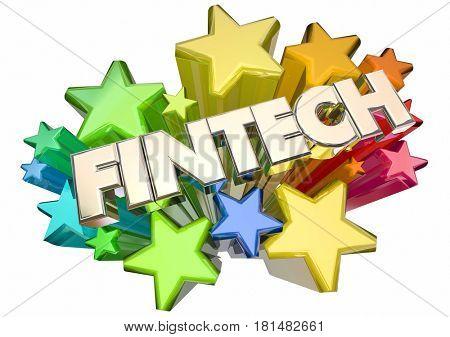 Fintech Word Stars Finance Technology 3d Illustration