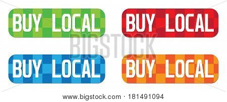 Buy Local Text, On Rectangle, Zig Zag Pattern Stamp Sign.