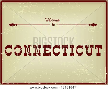 Vintage card Welcome to Connecticut. Old classic style.
