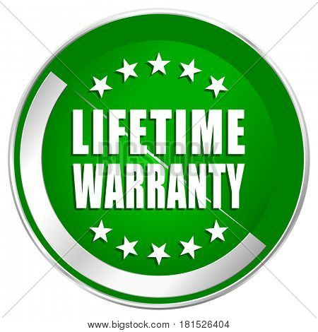 Lifetime warranty silver metallic border green web icon for mobile apps and internet.