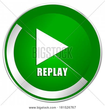 Replay silver metallic border green web icon for mobile apps and internet.