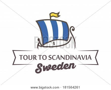 Tour to Scandinavia Vector Emblem with Illustration of Medieval Viking's Ship Drakkar. Logo in Flat Style Isolated on White Background.