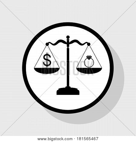 Ring jewelery and dollar symbol on scales. Vector. Flat black icon in white circle with shadow at gray background.