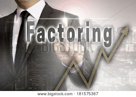 Factoring is shown by businessman concept background