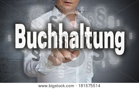 Buchhaltung (in German Accounting) Touchscreen Is Operated By Man