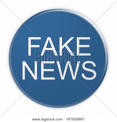 Social Network Concept Badge: Blue Fake News Button 3d illustration