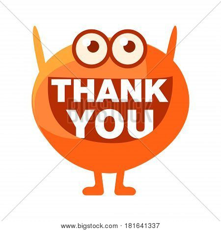 Orange Blob Saying Thank You, Cute Emoji Character With Word In The Mouth Instead Of Teeth, Emoticon Message. Cartoon Abstract Emoticon With Text In Flat Vector Illustration.